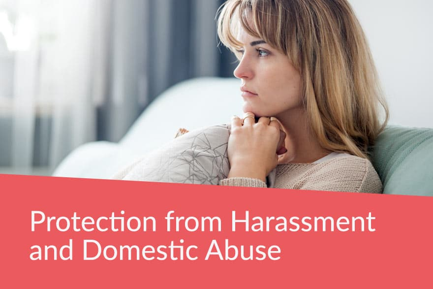 Protection from harassment and domestic abuse lawyer